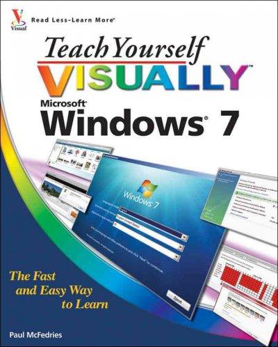 Teach Yourself Visually Windows 7.