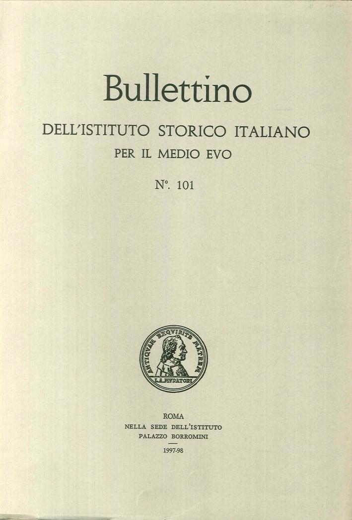 Bullettino dell'Istituto storico italiano per il Medioevo. Vol. 101