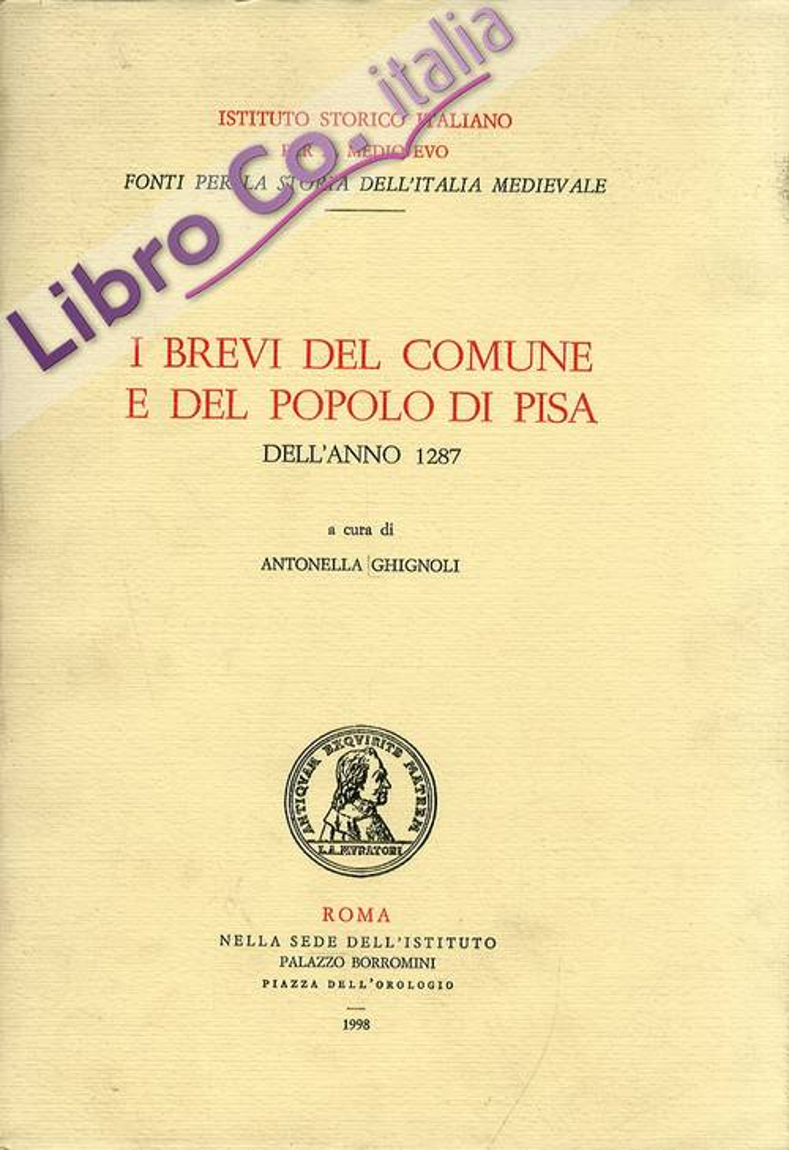 I brevi del comune e del popolo di Pisa dell'anno 1287.