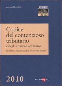 Codice del contenzioso tributario e degli strumenti alternativi