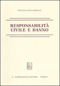Responsabilità civile e danno