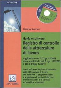 Registro di controllo delle attrezzature di lavoro. Guida e software. Con CD-ROM