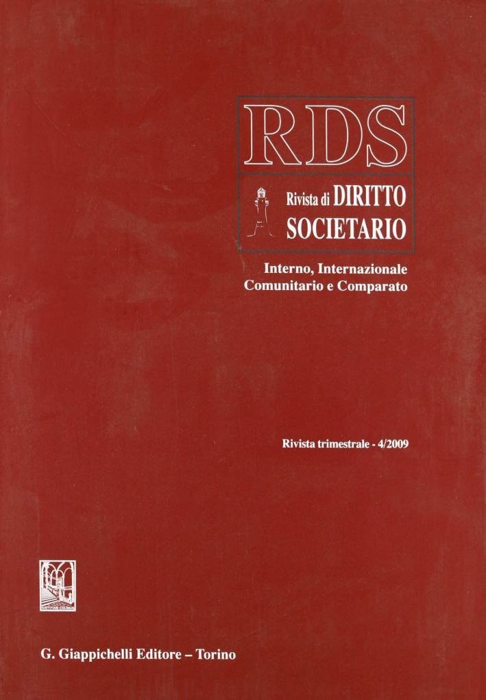 RDS. Rivista di diritto societario interno, internazionale comunitario e comparato (2009). Vol. 4