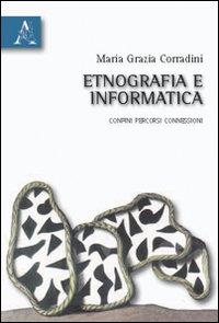 Etnografia e informatica. Confini, percorsi, connessioni