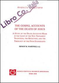 The gospel accounts of the death of Jesus