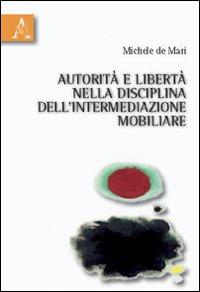 Autorità e libertà nella disciplina dell'intermediazione mobiliare
