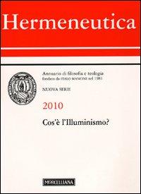Hermeneutica. Annuario di filosofia e teologia (2010). Cos'è l'illuminismo
