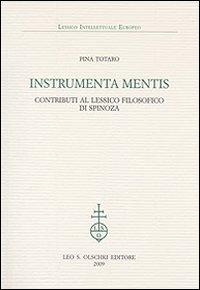 Instrumenta mentis. Contributi al lessico filosofico di Spinoza