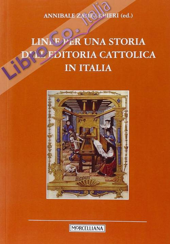 Linee per una storia dell'editoria cattolica in Italia