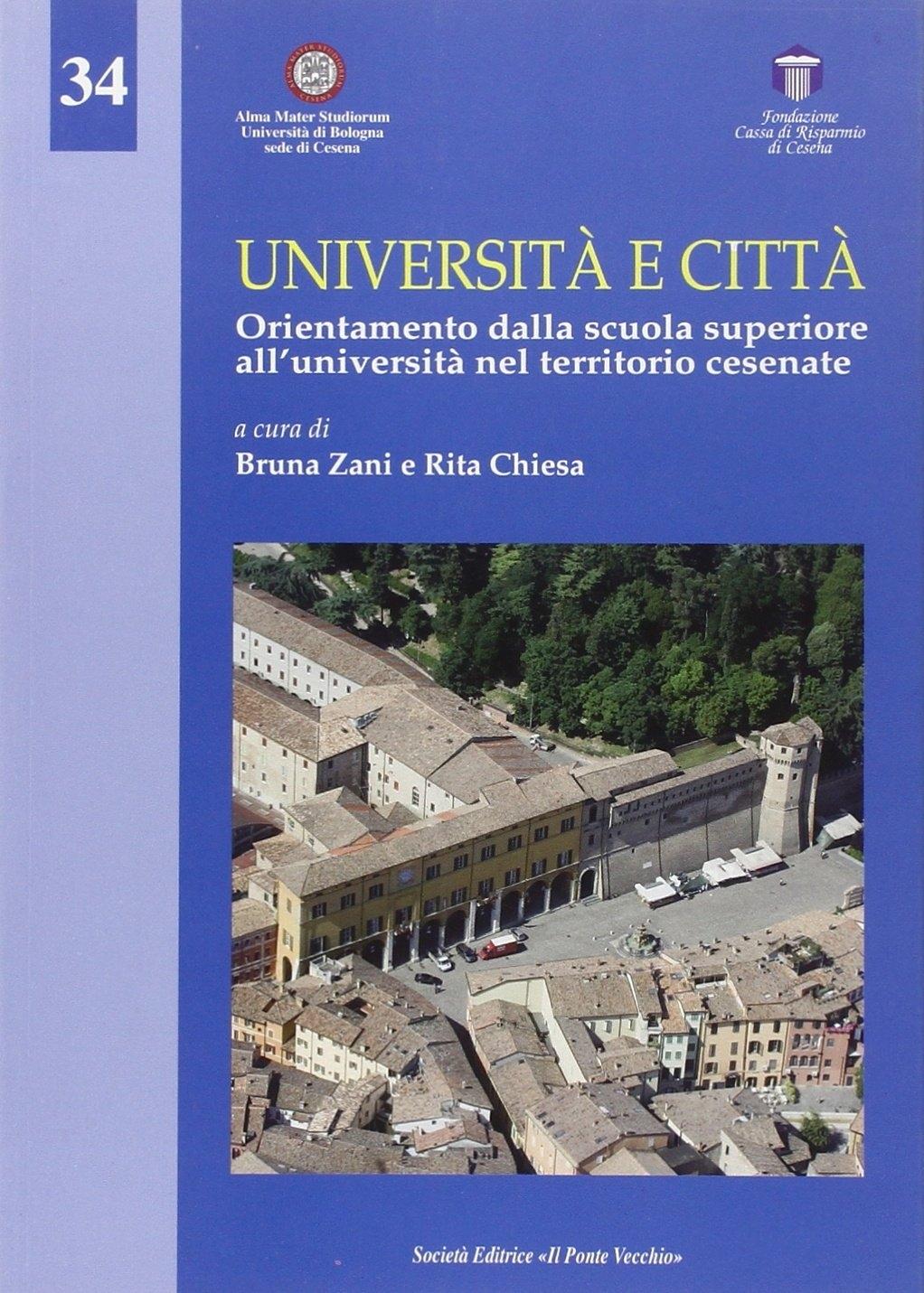 Università e città. Orientamento dalla scuola superiore all'università nel territorio cesenate
