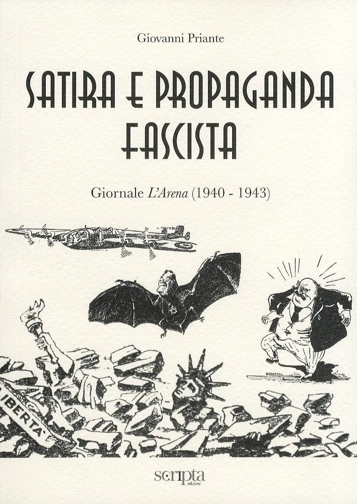 Satira e propaganda fascista. Giornale l'Arena (1940-1943)