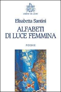 Alfabeti di luce femmina