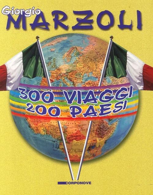 300 Viaggi 200 Paesi