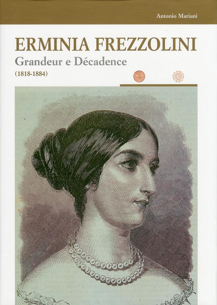 Erminia Frezzolini. Grandeur e Décadence (1818-1884)