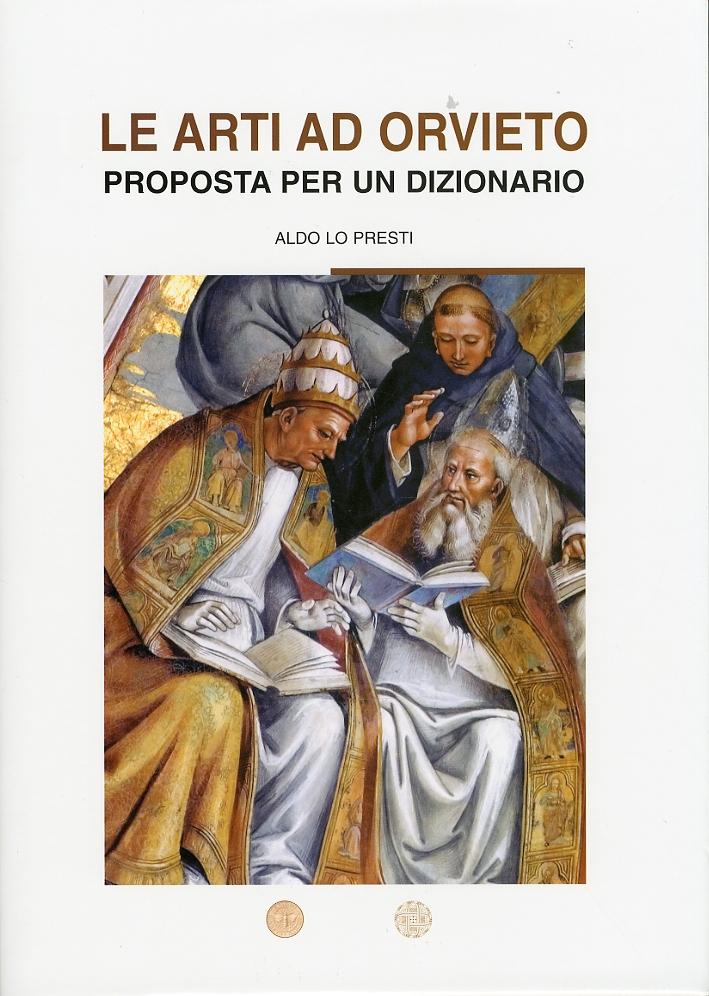 Le arti ad Orvieto. Proposta per un dizionario