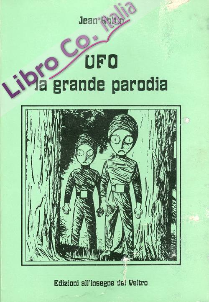 Ufo. La grande parodia
