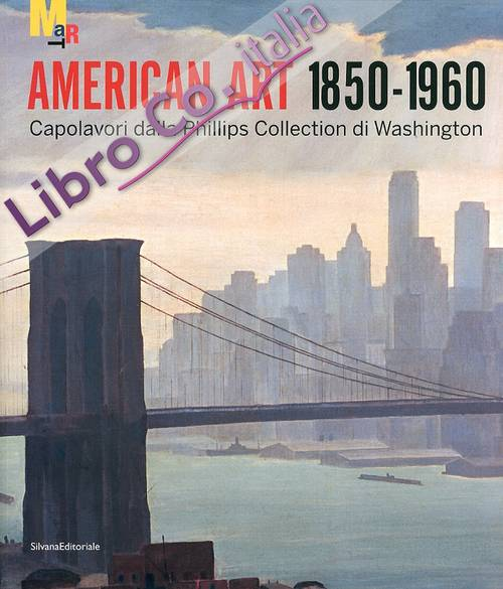 American Art 1850-1960. Capolavori dalla Phillips Collection di Washington