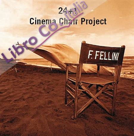 24+1 cinema chairs project. Ediz. italiana e inglese