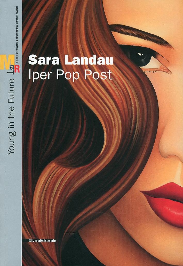 Sara Landau. Iper Pop Past
