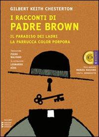 I Racconti di Padre Brown. Il Paradiso dei Ladri