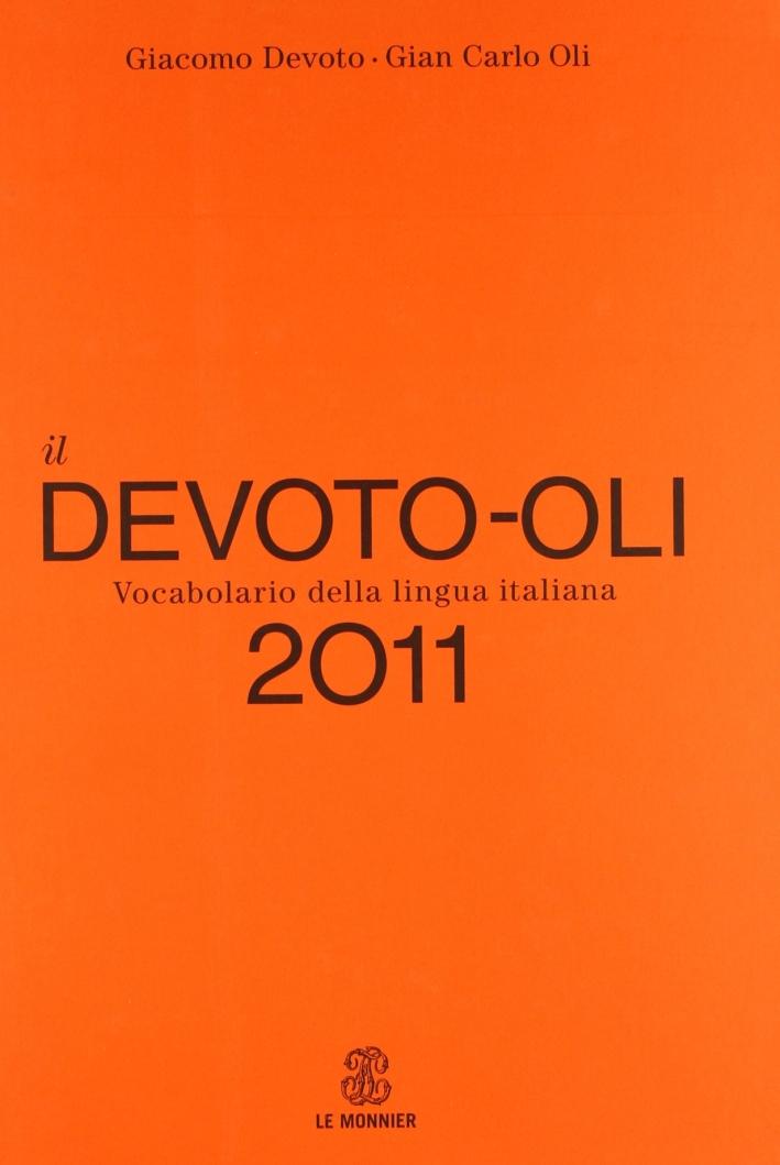 Il Devoto-Oli. Vocabolario della lingua italiana 2011