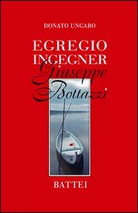 Egregio ingegner Giuseppe Bottazzi