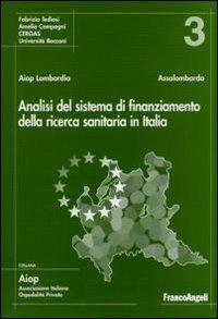 Analisi del sistema di finanziamento della ricerca sanitaria in Italia