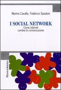 I social network. Come internet cambia la comunicazione