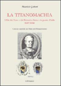 La titanomachia. L'età dei Nove e dei Petrucci a Siena e le guerre d'Italia (1477-1524)