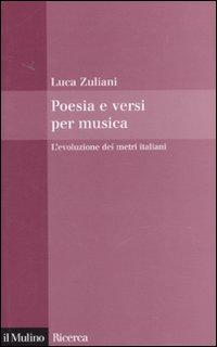 Poesia e versi per musica. L'evoluzione dei metri italiani