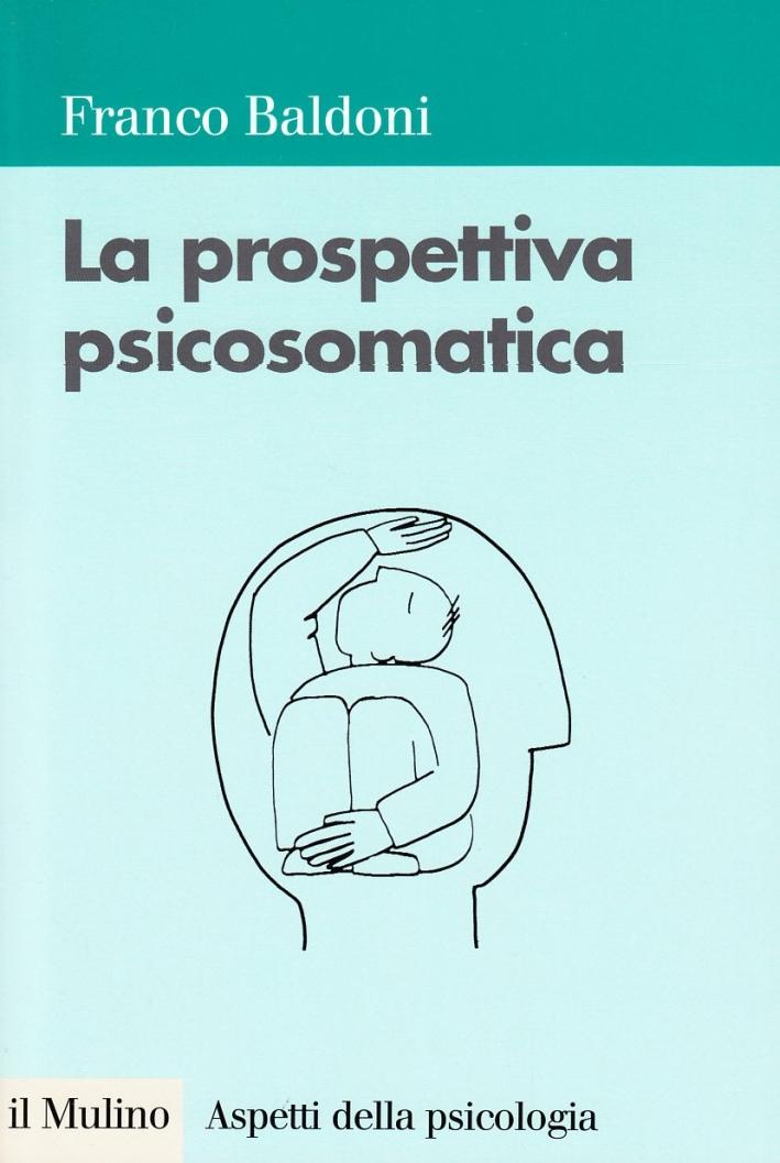 La Prospettiva Psicosomatica
