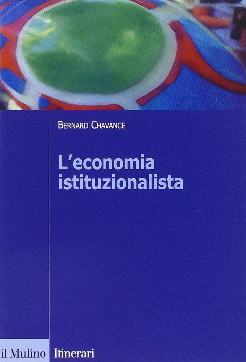 L'economia istituzionalista