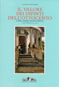 Il valore dei dipinti dell'Ottocento e del primo Novecento. XXVIII (2010-2011)