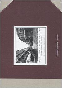 Milano tra Ottocento e Novecento. Ediz. italiana e inglese