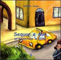 Sequor e Mir. Un'avventura in città.