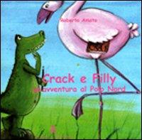 Crack e Filly. Un'avventura al Polo Nord.