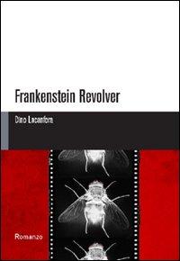 Frankenstein revolver.