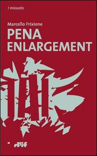 Pena enlargement.