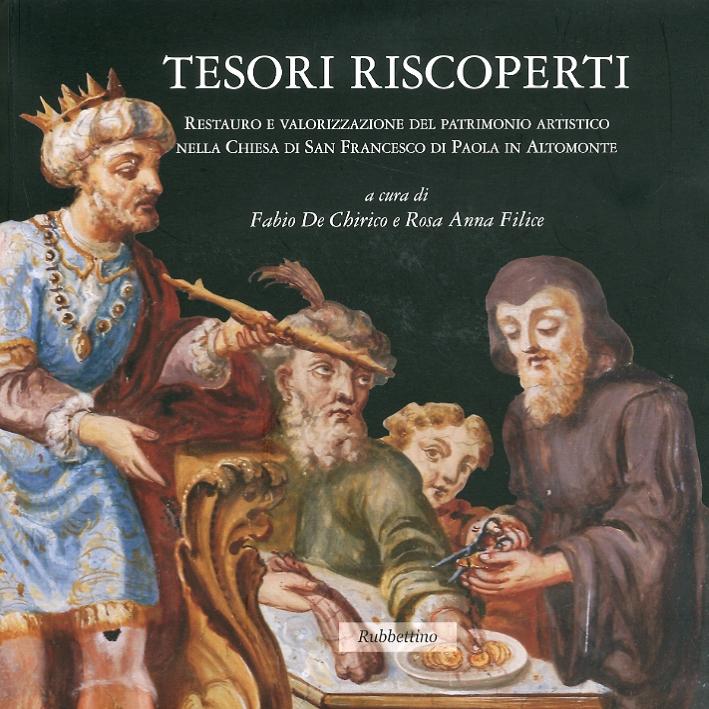 Tesori riscoperti. Restauro e valorizzazione del patrimonio artistico nella chiesa di San Francesco da Paola in Altomonte