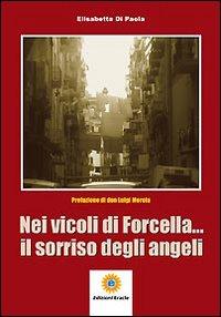 Nei vicoli di Forcella... Il sorriso degli angeli