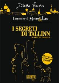 I segreti di Tallinn. Il quinto incarico