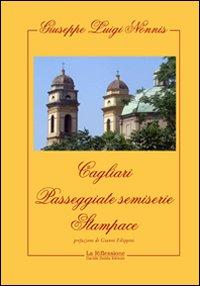 Cagliari. Passeggiate semiserie. Stampace