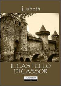 Il castello di Cassor