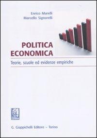 Politica economica. Teoria, scuole ed evidenze empiriche.