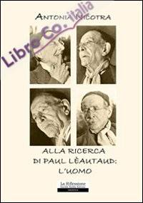 Alla ricerca di Paul Lèautaud: l'uomo