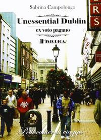 Unessential Dublin.