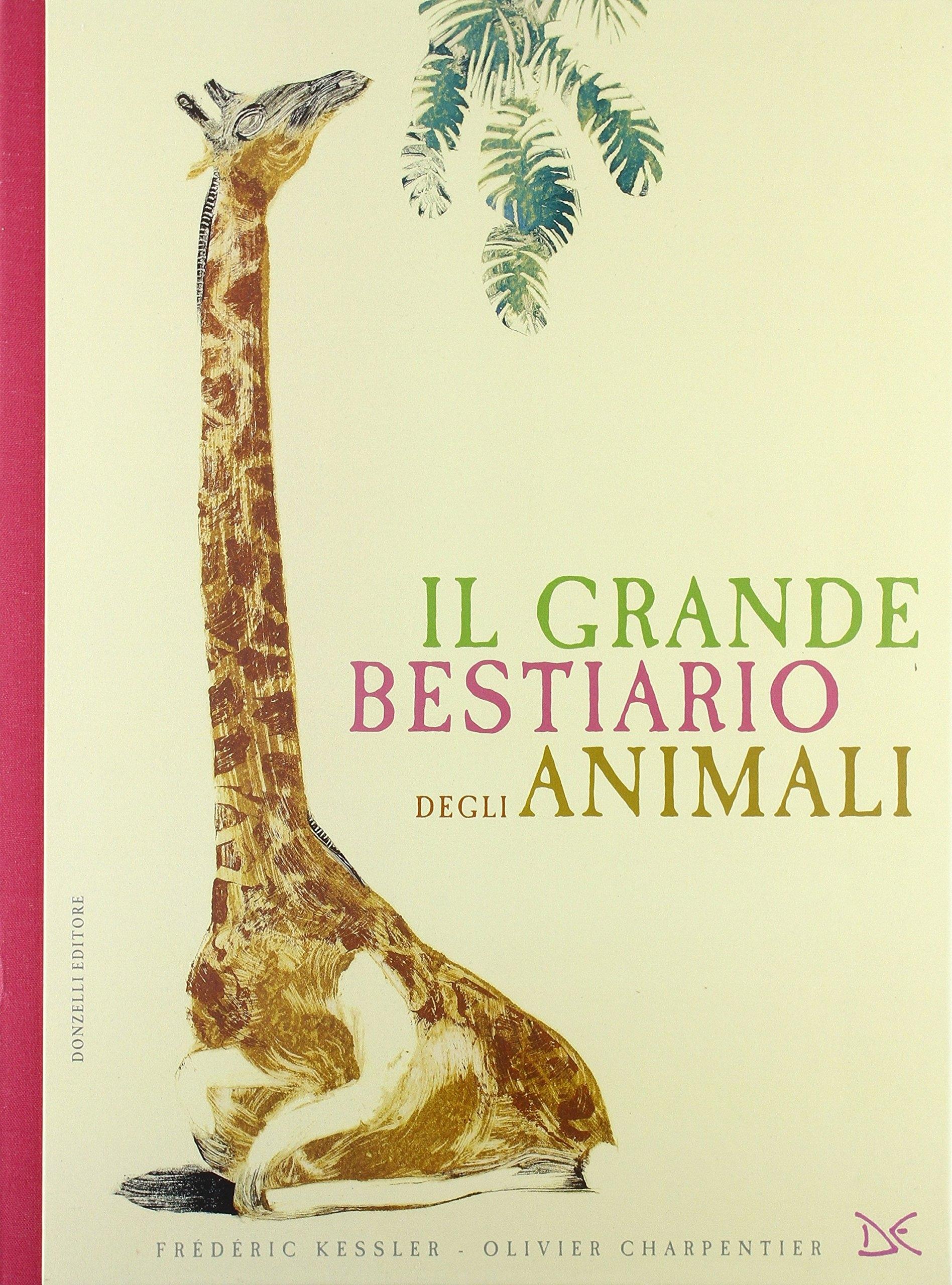 Il Grande Bestiario degli Animali.