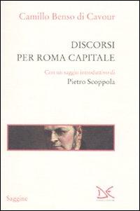 Discorsi per Roma Capitale.