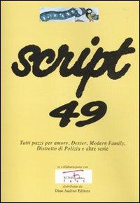 Script. Vol. 49.