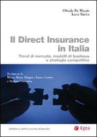 Il direct insurance in Italia. Trend di mercato, modelli di business e strategie competitive.